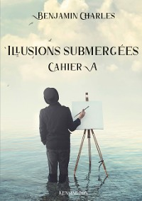 Cover Illusions submergées