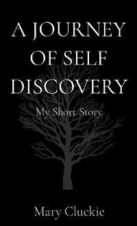 Cover A JOURNEY OF SELF DISCOVERY