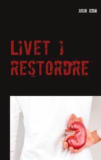 Cover Livet i restordre