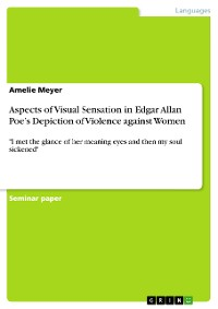 Cover Aspects of Visual Sensation in Edgar Allan Poe's Depiction of Violence against Women