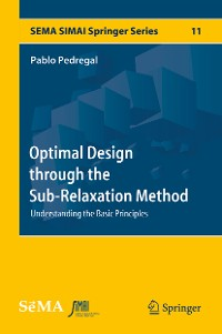 Cover Optimal Design through the Sub-Relaxation Method