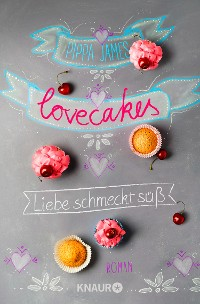 Cover Lovecakes - Liebe schmeckt süß