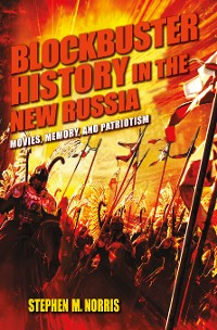 Cover Blockbuster History in the New Russia