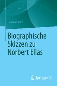 Cover Biographische Skizzen zu Norbert Elias