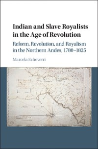 Cover Indian and Slave Royalists in the Age of Revolution