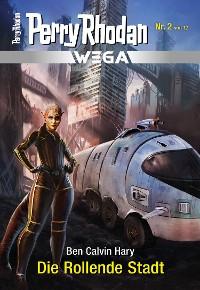 Cover Wega 2: Die Rollende Stadt