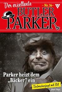 Cover Der exzellente Butler Parker 36 – Kriminalroman