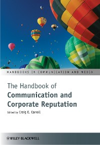 Cover The Handbook of Communication and Corporate Reputation