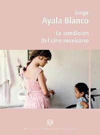 Cover La condición del cine mexicano