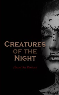 Cover Creatures of the Night (Boxed Set Edition)