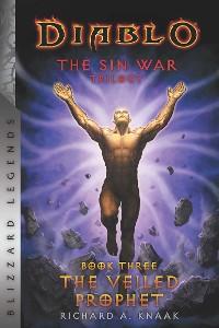 Cover Diablo: The Sin War - Book Three - The Veiled Prophet