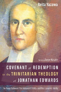 Cover Covenant of Redemption in the Trinitarian Theology of Jonathan Edwards