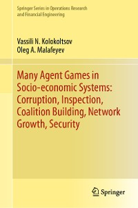 Cover Many Agent Games in Socio-economic Systems: Corruption, Inspection, Coalition Building, Network Growth, Security
