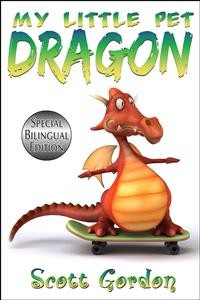 Cover My Little Pet Dragon: Special Bilingual Edition