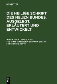 Cover Das Evangelium Johannis bis zur Leidensgeschichte