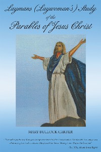 Cover Layman's (Laywoman's) Study of The Parables of Jesus Christ