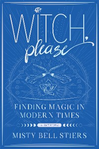 Cover Witch, Please: A Memoir