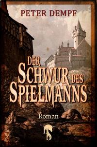Cover Der Schwur des Spielmanns