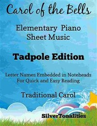 Cover Carol of the Bells Elementary Piano Sheet Music Tadpole Edition