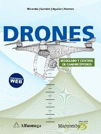 Cover Drones. Modelado y control de cuadricópteros