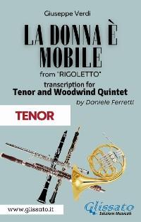 Cover (Tenor) La donna è mobile - Tenor & Woodwind Quintet