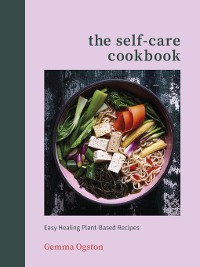 Cover The Self-Care Cookbook