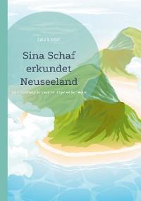 Cover Sina Schaf erkundet Neuseeland