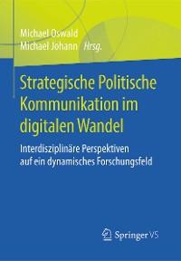 Cover Strategische Politische Kommunikation im digitalen Wandel