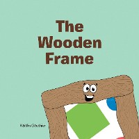 Cover The Wooden Frame