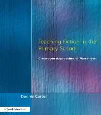 Cover Teaching Fiction in the Primary School