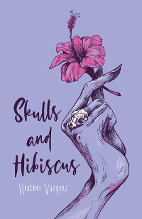 Cover Skulls and Hibiscus