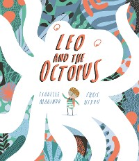 Cover Leo and the Octopus