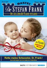 Cover Dr. Stefan Frank 2501 - Arztroman