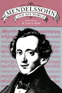 Cover Mendelssohn and His World