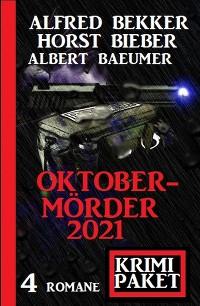 Cover Oktobermörder 2021: Krimi Paket 4 Romane