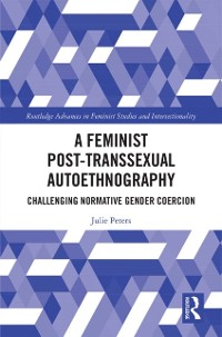 Cover Feminist Post-transsexual Autoethnography