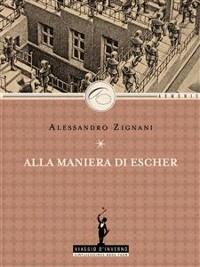 Cover Alla maniera di Escher