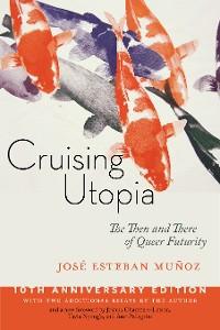 Cover Cruising Utopia, 10th Anniversary Edition