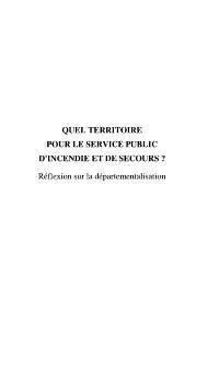 Cover QUEL TERRITOIRE POUR LE SERVICE PUBLIC D'INCENDIE ET DE SECOURS ?