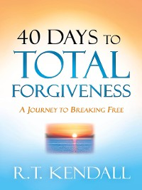 Cover 40 Days to Total Forgiveness