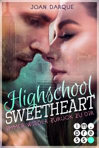 Cover Highschool Sweetheart. Immer wieder zurück zu dir