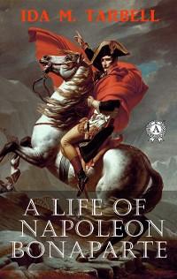 Cover A Life of Napoleon Bonaparte