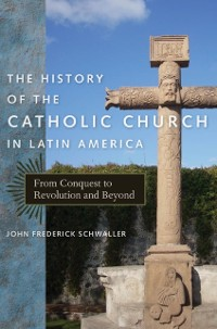 Cover History of the Catholic Church in Latin America