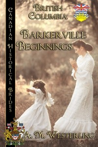 Cover Barkerville Beginnings