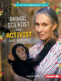Cover Animal Scientist and Activist Jane Goodall