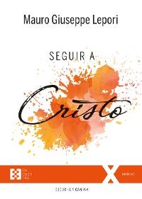 Cover Seguir a Cristo