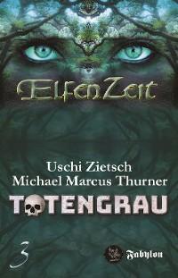 Cover Elfenzeit 3: Totengrau