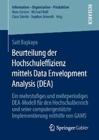 Cover Beurteilung der Hochschuleffizienz mittels Data Envelopment Analysis (DEA)
