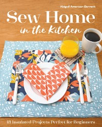 Cover Sew Home in the Kitchen
