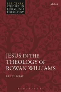 Cover Jesus in the Theology of Rowan Williams